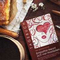 TAGEBUCH: EMPATHIN TRENNT SICH VON NARZISSTEN von Dr. Diana Kolb, ISBN 978-3-9819383-6-4