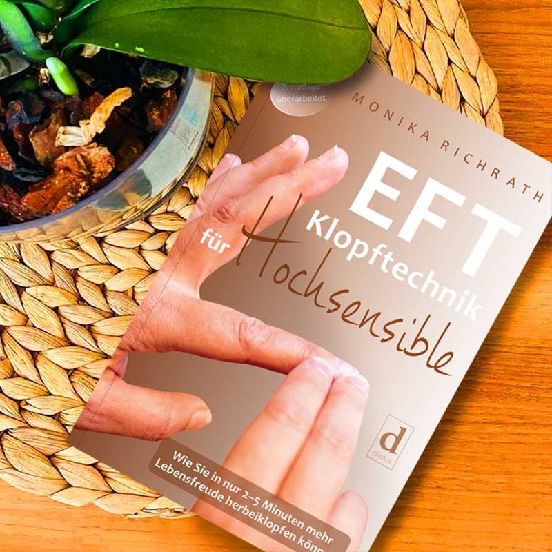 EFT KLOPFTECHNIK FÜR HOCHSENSIBLE, Monika Richrath, ISBN 978-3-9817975-4-1